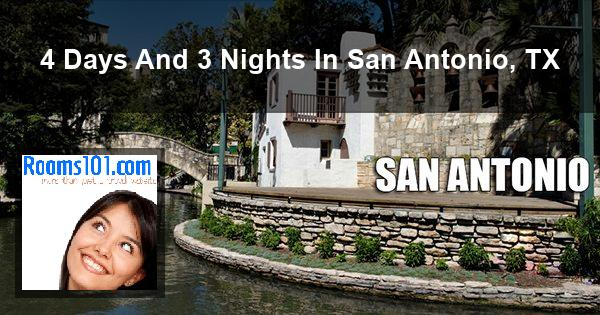 4 Days And 3 Nights In San Antonio, TX
