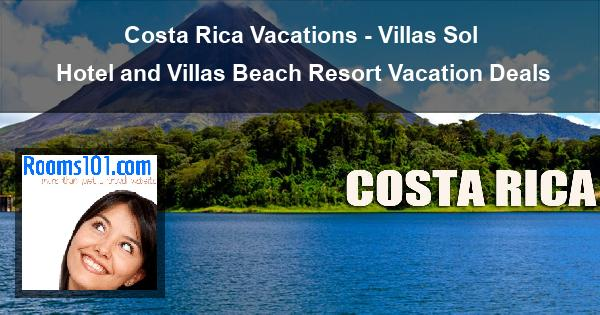 Costa Rica Vacations - Villas Sol Hotel and Villas Beach Resort Vacation Deals