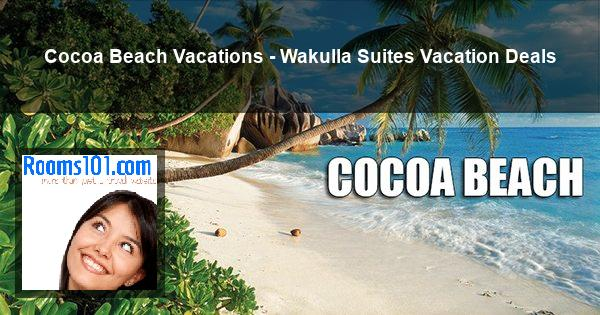 Cocoa Beach Vacations - Wakulla Suites Vacation Deals