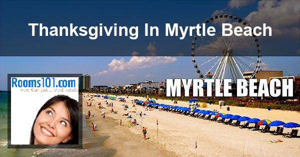 Thanksgiving In Myrtle Beach