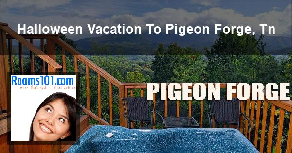 Halloween Vacation To Pigeon Forge, Tn