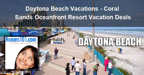 Daytona Beach Vacations - Coral Sands Oceanfront Resort Vacation Deals
