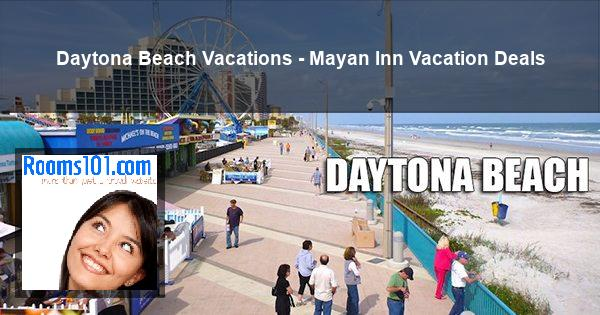 Daytona Beach Vacations - Mayan Inn Vacation Deals