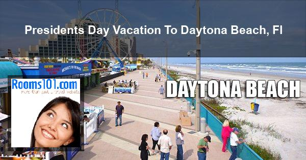 Presidents Day Vacation To Daytona Beach, Fl