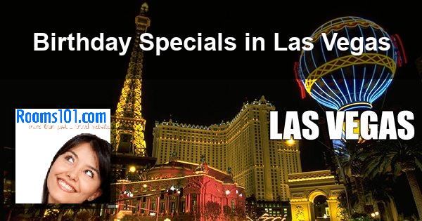 Birthday Specials in Las Vegas