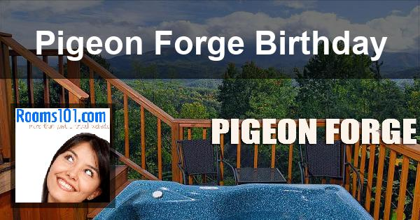 Pigeon Forge Birthday