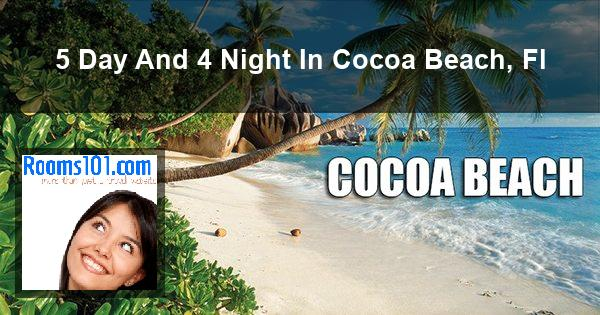 5 Day And 4 Night In Cocoa Beach, Fl