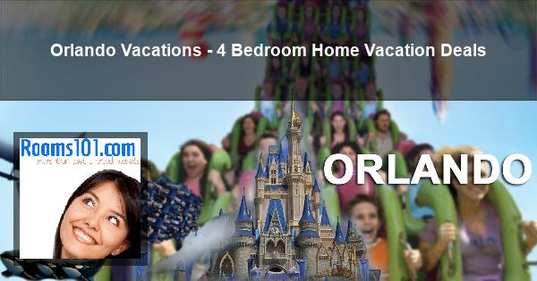 Orlando Vacations - 4 Bedroom Home Vacation Deals