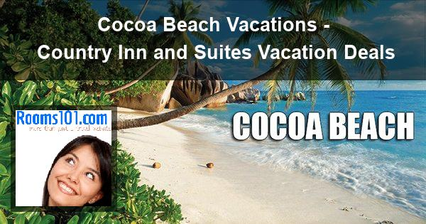 Cocoa Beach Vacations - Country Inn and Suites Vacation Deals