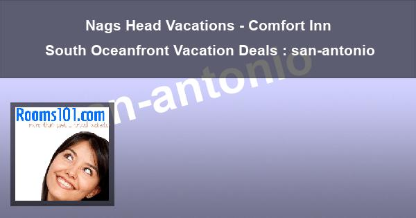 Nags Head Vacations - Comfort Inn South Oceanfront Vacation Deals