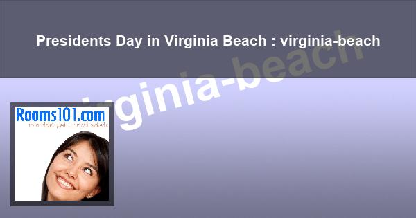 Presidents Day in Virginia Beach