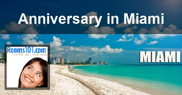 Anniversary in Miami