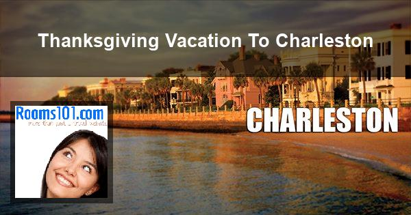 Thanksgiving Vacation To Charleston