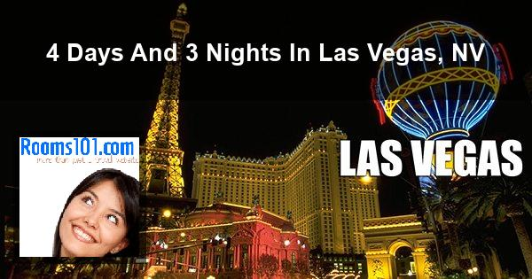 4 Days And 3 Nights In Las Vegas, NV