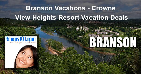 Branson Vacations - Crowne View Heights Resort Vacation Deals
