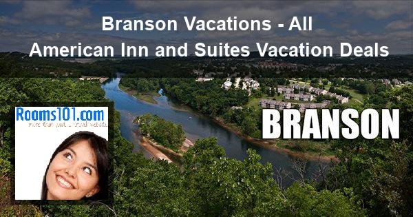 Branson Vacations - All American Inn and Suites Vacation Deals