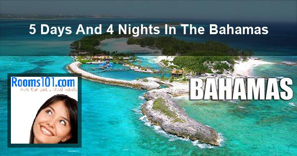 5 Days And 4 Nights In The Bahamas