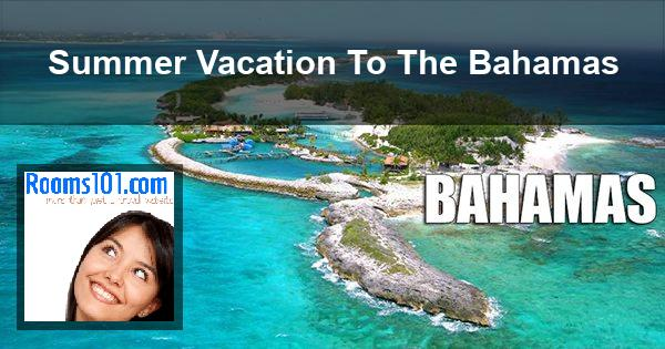 Summer Vacation To The Bahamas