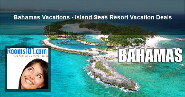 Bahamas Vacations - Island Seas Resort Vacation Deals