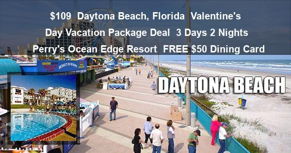 109 daytona beach florida valentines day vacation package deal 3 days 2