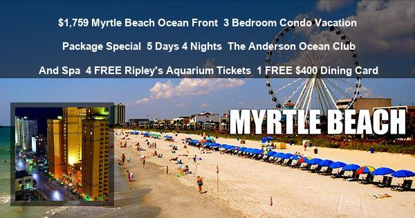$1759 myrtle beach 3 bedroom condo 5 day anderson club