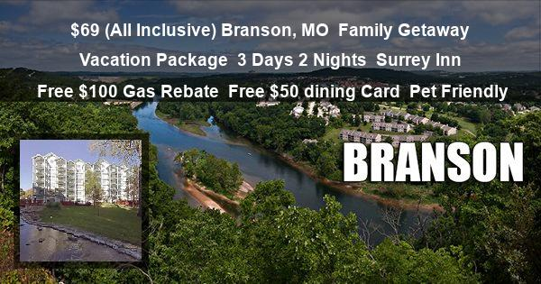 $69 ( All Inclusive ) Branson, MO | Family Discount Vacation Package | 3 Days 2 Nights | Surrey Inn | Free $100 Gas Rebate | Free $50 dining Card | Pet Friendly