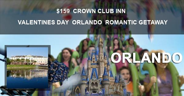 $159 | CROWN CLUB INN | VALENTINES DAY | ORLANDO | ROMANTIC GETAWAY