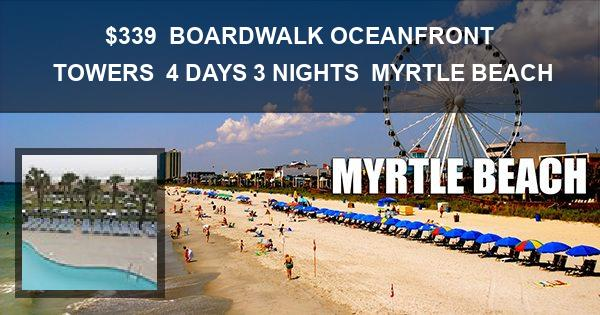 339 Vacation At Boardwalk Oceanfront Towers In Myrtle Beach