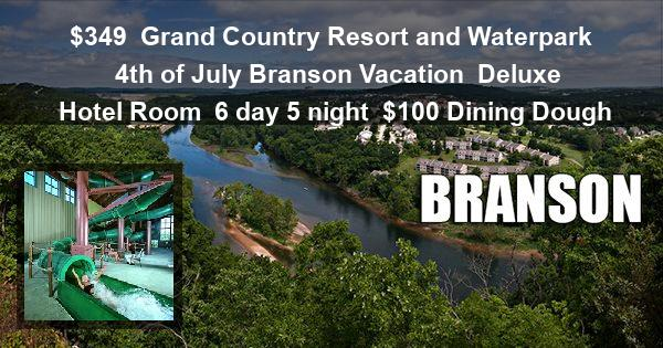 $349 | Grand Country Resort and Waterpark | 4th of July Branson Vacation | Deluxe Hotel Room | 6 day 5 night | $100 Dining Dough