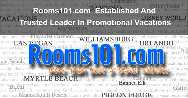 Rooms101.com | Established And Trusted Leader In Promotional Vacations
