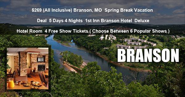 $269 (All Inclusive) Branson, MO | Spring Break Vacation Deal | 5 Days 4 Nights | 1st Inn Branson Hotel | Deluxe Hotel Room | 4 Free Show Tickets ( Choose Between 6 Popular Shows )