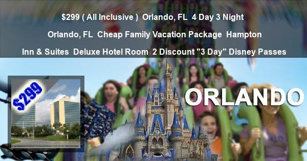 """$299 ( All Inclusive ) 