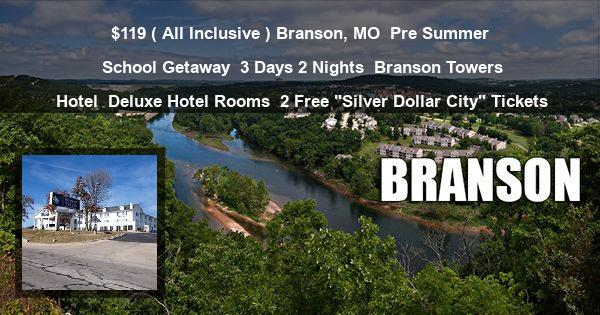 """$119 ( All Inclusive ) Branson, MO 