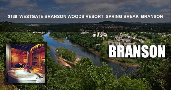 $139 | WESTGATE BRANSON WOODS RESORT | SPRING BREAK | BRANSON