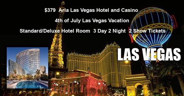 $379 | Aria Las Vegas Hotel and Casino | 4th of July Las Vegas Vacation | Standard/Deluxe Hotel Room | 3 Day 2 Night | 2 Show Tickets