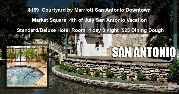 $169 | Courtyard by Marriott San Antonio Downtown Market Square | 4th of July San Antonio Vacation | Standard/Deluxe Hotel Room | 4 day 3 night | $25 Dining Dough