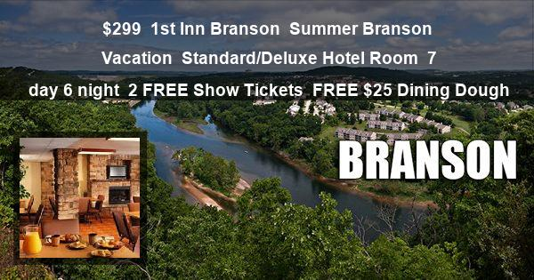 $299 | 1st Inn Branson | Summer Branson Vacation | Standard/Deluxe Hotel Room | 7 day 6 night | 2 FREE Show Tickets | FREE $25 Dining Dough