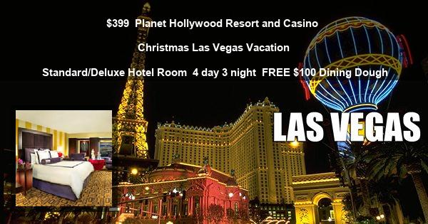 $399 | Planet Hollywood Resort and Casino | Christmas Las Vegas Vacation | Standard/Deluxe Hotel Room | 4 day 3 night | FREE $100 Dining Dough