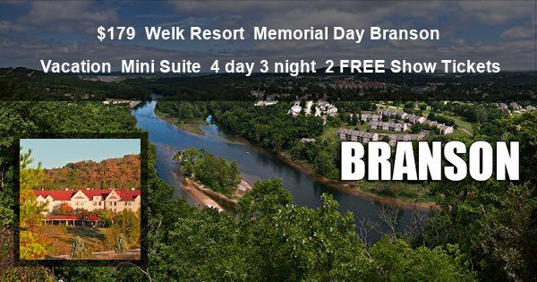 $179 | Welk Resort | Memorial Day Branson Vacation | Mini Suite | 4 day 3 night | 2 FREE Show Tickets