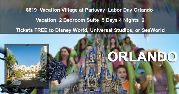 $619 | Vacation Village at Parkway | Labor Day Orlando Vacation | 2 Bedroom Suite | 5 Days 4 Nights | 2 Tickets FREE to Disney World, Universal Studios, or SeaWorld